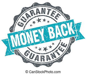 Money back blue grunge retro style isolated seal