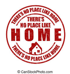 There's no place like home stamp - There's no place like...