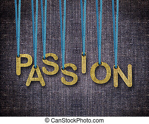 Passion Letters hanging strings with blue sackcloth...