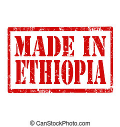 Made In Ethiopia-stamp - Grunge rubber stamp with text Made...
