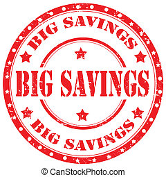 Big Savings-stamp - Grunge rubber stamp with text Big...