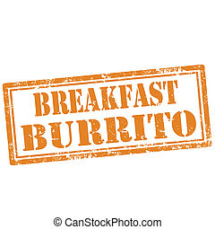 Breakfast Burrito-stamp - Grunge rubber stamp with text...