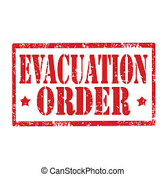 Evacuation Order-stamp - Grunge rubber stamp with text...