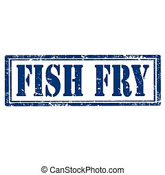 Fish Fry-stamp - Grunge rubber stamp with text Fish...