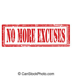 No More Excuses-stamp - Grunge rubber stamp with text No...