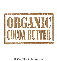 Cocoa Butter-stamp - Grunge rubber stamp with text Organic...