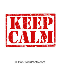 Keep Calm-stamp - Grunge rubber stamp with text Keep...