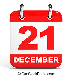Calendar. 21 December. - Calendar on white background. 21...