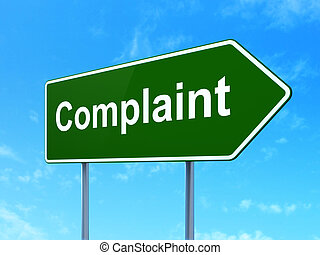 Law concept: Complaint on road sign background - Law...