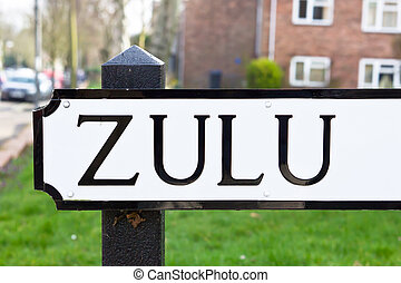 Zulu - The word Zulu on a road name sign