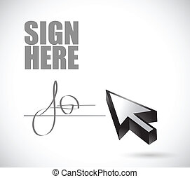 sign here signature and cursor illustration design over a...