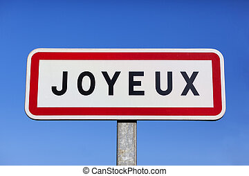 Joyeux - Little village called Joyeux in France