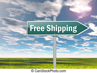 Signpost Free Shipping - Signpost with Free Shipping wording