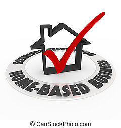 Home Based Business Check Mark Box House Icon - Home Based...