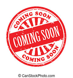 coming soon grunge rubber stamp