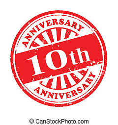 10th anniversary grunge rubber stamp - illustration of...