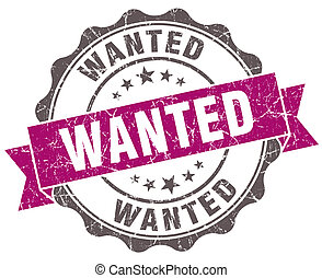 Wanted violet grunge retro style isolated seal