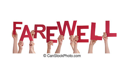 Hands Holding Farewell - Many Hands Holding the red Word...