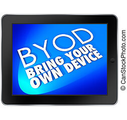 BYOD Tablet Computer Blue Screen Bring Your Own Device...