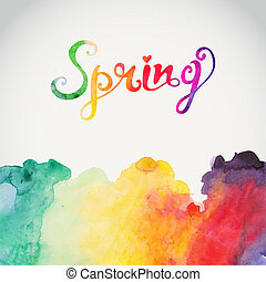 quot;Springquot; vector watercolor lettering Abstract hand...
