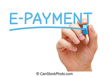 E-payment Blue Marker - Hand writing E-payment with blue...