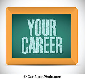 your career message on a board. illustration