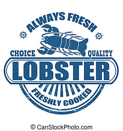 Lobster stamp - Grunge rubber stamp with the text lobster...