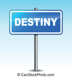 Vector destiny signpost - Vector illustration of blue...