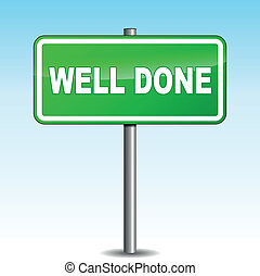 Vector well done signpost - Vector illustration of well done...