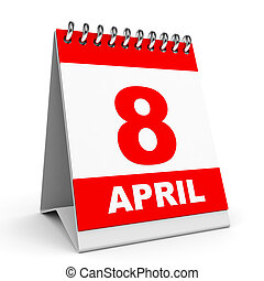 Calendar. 8 April. - Calendar on white background. 8 April....