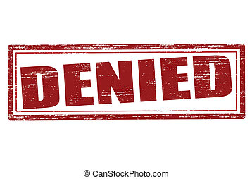 Denied - Stamp with word denied inside, vector illustration