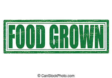 Food grown - Stamp with text food grown inside, vector...