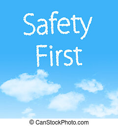 Safety First cloud icon with design on blue sky background