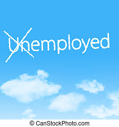 Unemployed cloud icon with design on blue sky background