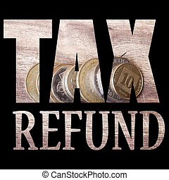 Tax Refund - Money and Currency Design Background and Detail...