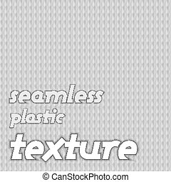 Seamless Texture - Seamless plastic texutre. Vector gray...