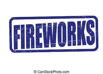 Fireworks - Stamp with word fireworks inside, vector...