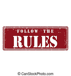 Follow the rules - Rubber stamp with text follow the...