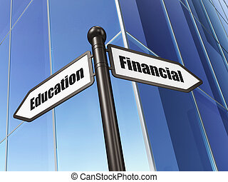 Education concept: sign Financial Education on Building...