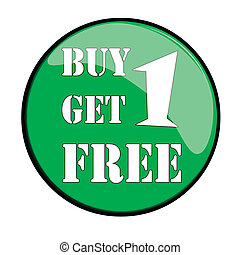 get one free - Glossy label buy one get one free, vector...