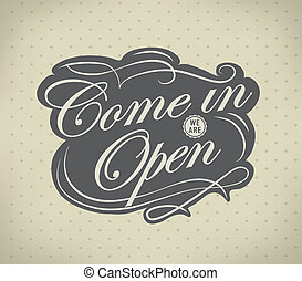 Open Vintage retro signs/ typography design drawing with...