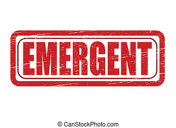 Emergent - Stamp with word emergent inside, vector...