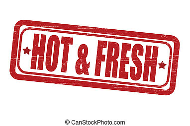 Hot and fresh - Stamp with text hot and fresh inside, vector...
