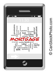 Mortgage Word Cloud Concept on Touchscreen Phone - Mortgage...