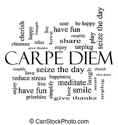 Carpe Diem Word Cloud Concept in black and white with great...