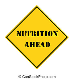Nutrition Ahead Sign
