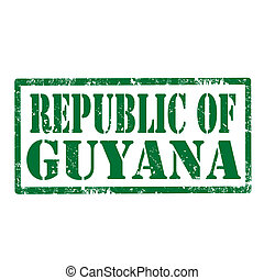 Republic Of Guyana-stamp - Grunge rubber stamp with text...