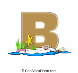 Alphabet Sea Shore B - The letter B, in the alphabet set Sea...
