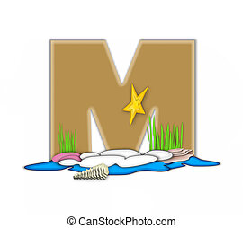 Alphabet Sea Shore M - The letter M, in the alphabet set Sea...
