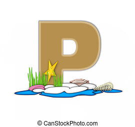 Alphabet Sea Shore P - The letter P, in the alphabet set Sea...
